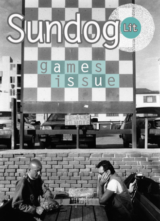 Sundog Lit, Games issue